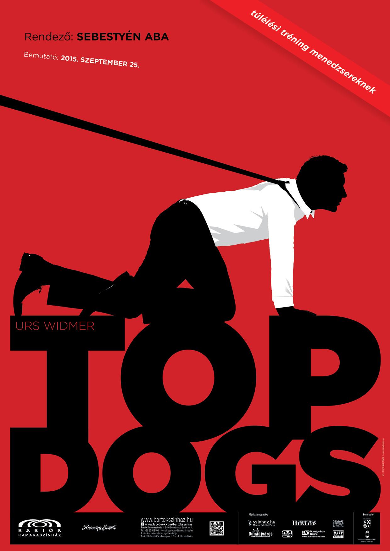 Urs Widmer: Top Dogs - dunaújvárosi Bartók Kamaraszínház