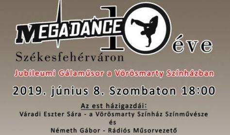 MEGADANCE 10 éves Jubileumi Gálaműsor