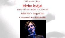 Párizs hídjai, zenés előadás Edith Piaf életéről