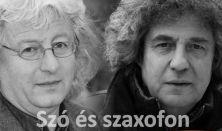Dés László és Esterházy Péter estje - Szó és szaxofon