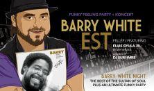 Barry White est - Éliás Gyula Jr. + Funky Feeling Party