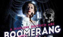 BOOMERANG BABY - Marlene Dietrich ABC - Kultkikötő Produkció