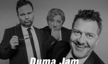 Duma Jam - Aranyosi Péter, Badár Sándor, Hadházi László