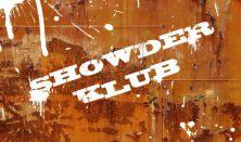 Showder Klub (Aranyosi Péter, Benk Dénes, Szomszédnéni Produkciós Iroda)