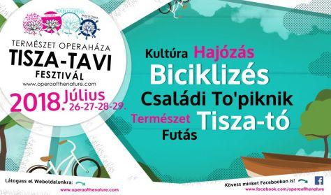 Természet Operaháza Tisza-tavi Fesztivál /TO'piknik- TO'pera -Tour D'Oper- Boat D'Opera/4 napos jegy