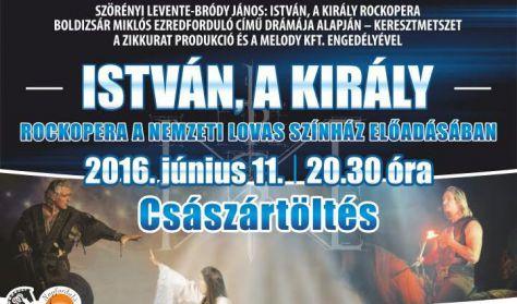 István, a király - rockopera a Nemzeti Lovas Színház előadásában