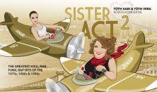 Sister Act 2 - Tóth Gabi & Tóth Vera