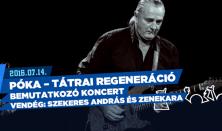 PÓKA - TÁTRAI reGENERÁCIÓ
