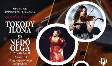 Tokody Ilona -operaénekes és Nédó Olga -hegedűművész koncertestje