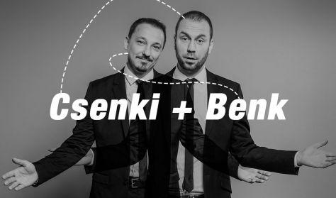 """""""A SZEX a lelke mindennek?"""" - Benk Dénes és Csenki Attila közös estje, vendég: Biri Balázs"""