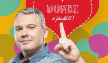 Dombi a javából - Dombóvári István önálló estje, vendég: Bellus István