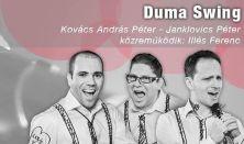 DUMA SWING: Kovács András Péter, Janklovics Péter, Illés Ferenc