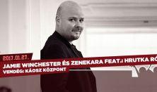 Jamie Winchester és zenekara feat.: Hrutka Róbert