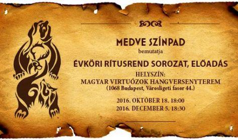 Medve Színpad - Évköri rítusrend sorozat előadás