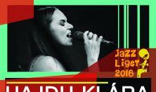 Jazz Liget - Hajdu Klára Quartet feat. Fekete-Kovács Kornél