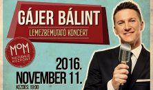 Gájer Bálint lemezbemutató koncert