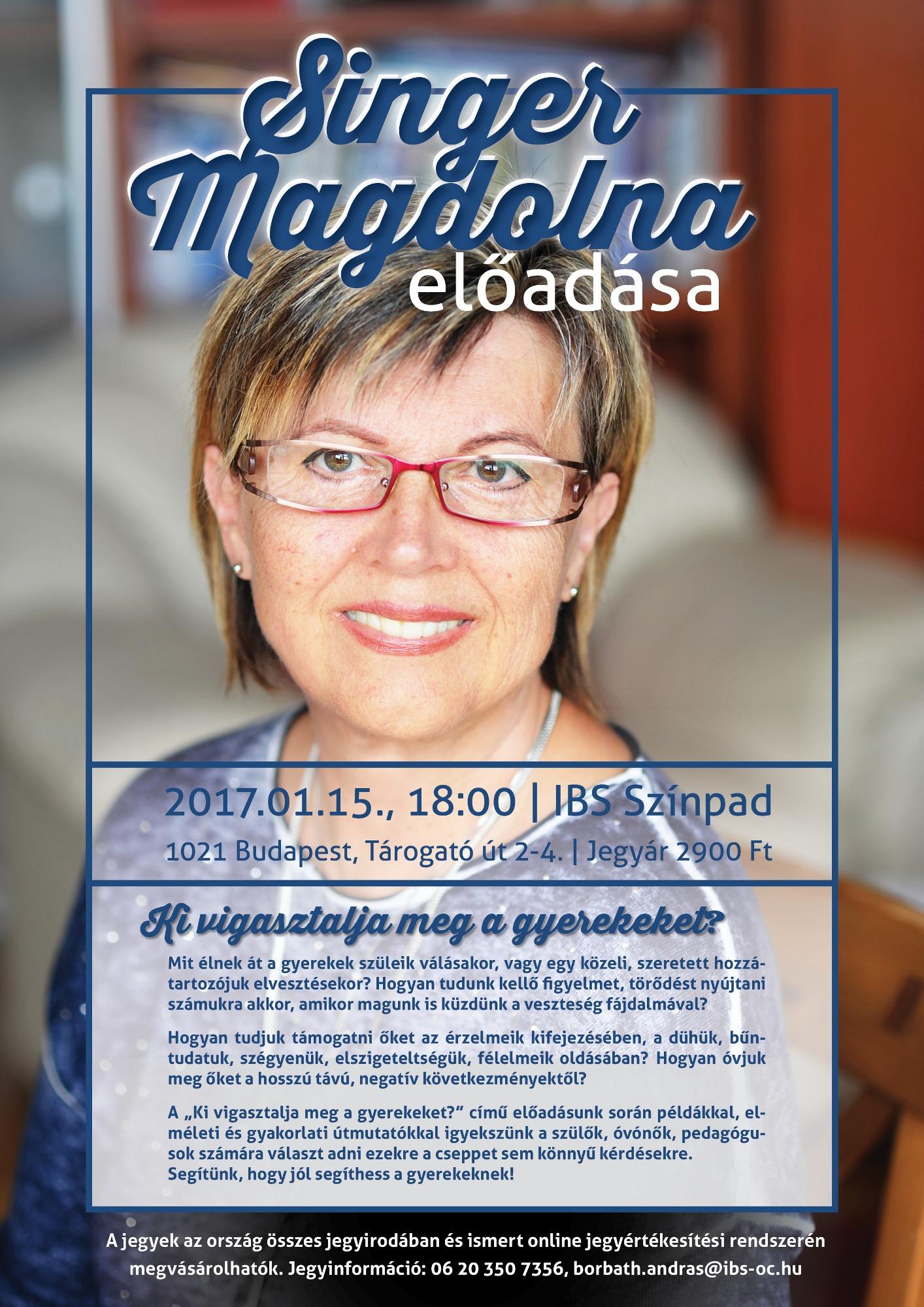 Singer Magdolna- Ki vigasztalja meg a gyerekeket?