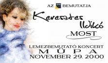 Keresztes Ildikó - MOST - Lemezbemutató koncert