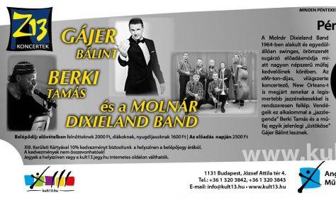 PénteK13 - Z13 - Gájer Bálint - Berki Tamás és a Molnár Dixieland Band