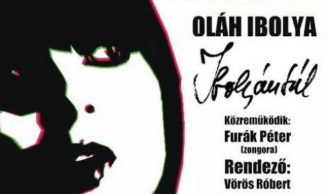 Ibolyántúl- Oláh Ibolya előadó estje