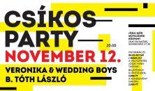 Csíkos Party B. Tóth Lászlóval