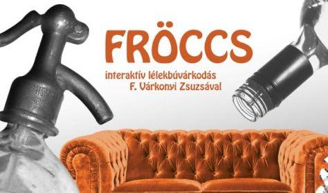 FRÖCCS - Emberi Játszmák 1.