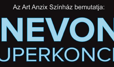 Az ART ANZIX SZÍNHÁZ bemutatja: Zenevonat Szuperkoncert