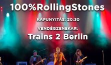 Stoned - 100%RollingStones koncert - Vendég: Trains 2 Berlin