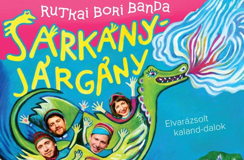 Rutkai Bori Banda: Sárkányjárgány koncert 16:00 + Agóra Utazó Planetárium 14:40