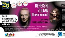 Bereczki Zoltán – Illúzió koncert, Sztárvendég: Veres Mónika Nika