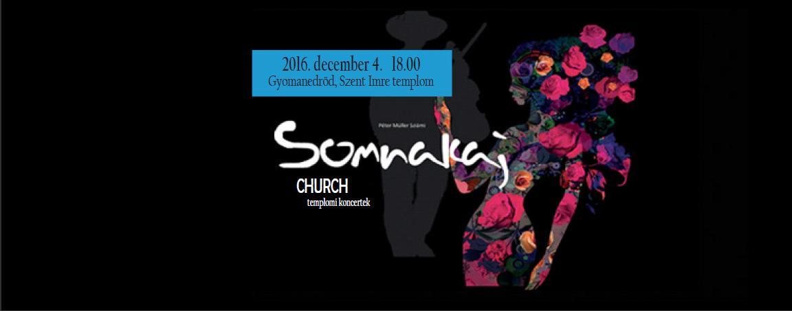 Somnakaj Church - templomi koncert