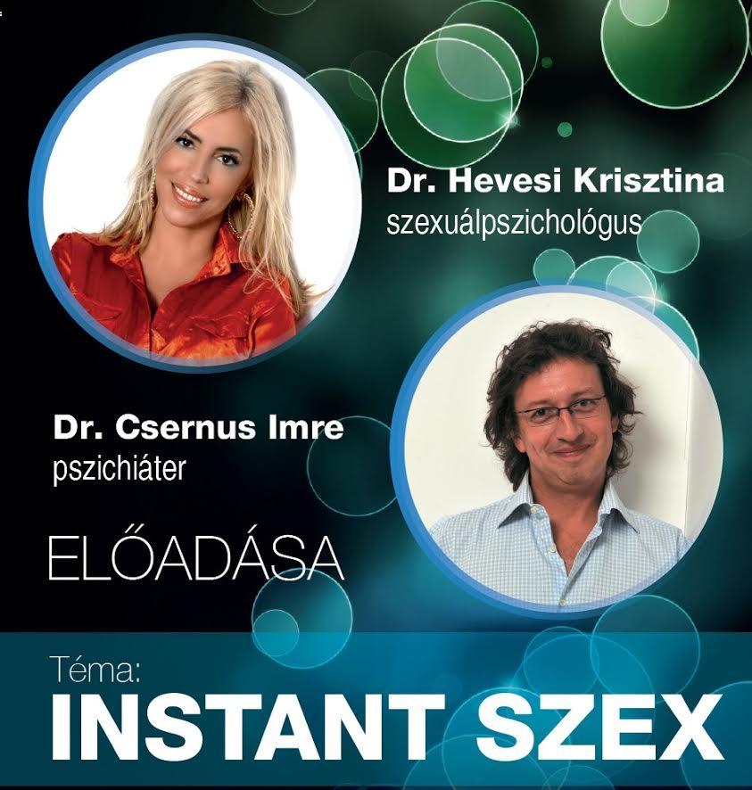Dr. Hevesi Krisztina és Dr. Csernus Imre:  Instant szex