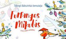 FURFANGOS MIKULÁS a Tekergő Bábszínház előadása