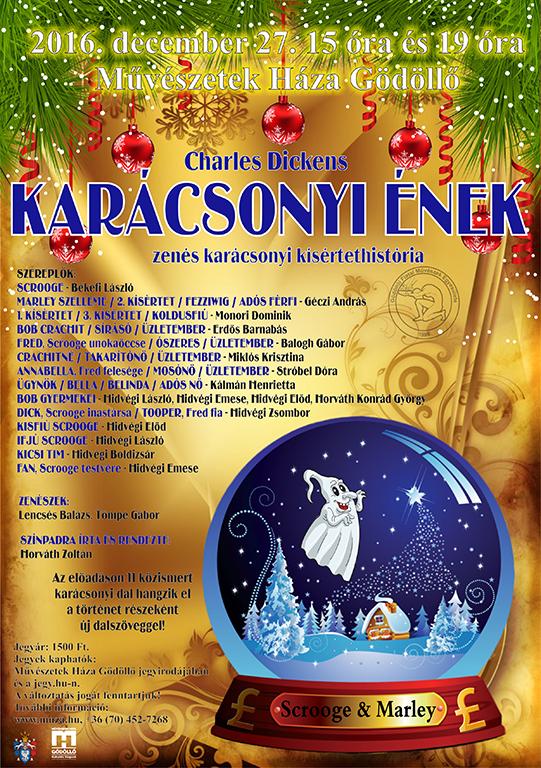 Charles Dickens: Karácsonyi ének a GÖFME előadásában - zenés színpadi előadás