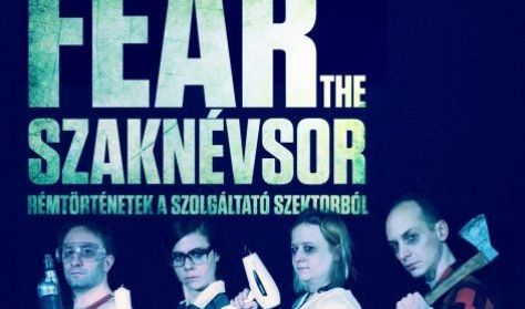 Fear the Szaknévsor - BEMUTATÓ!