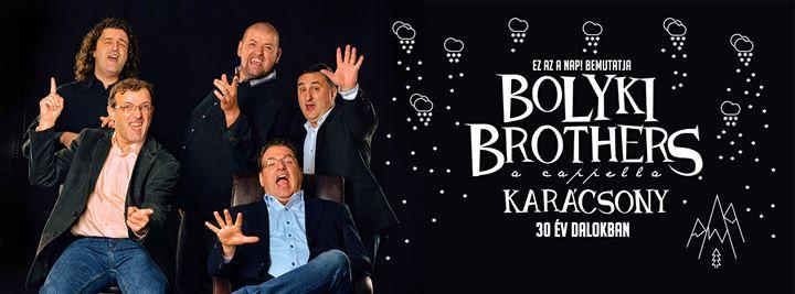 Bolyki Brothers karácsonyi koncert - 30 év dalokban