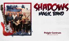 SHADOWS MAGIC T. BAND koncert