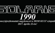 SOLARIS 1990 lemezbemutató koncert