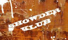 SHOWDER KLUB felvétel - Dombóvári István, Kovács András Péter, Janklovics Péter, Tóth Edu