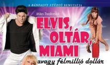 Miles Tredinnick: Elvis, Oltár, Miami