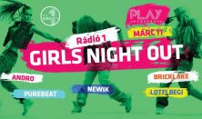 Rádió 1 Girls Night Out 03.11. Szombat Club Play