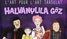 L'art pour l'art Társulat - Halványlila gőz