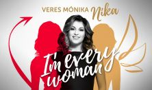 I'm every woman – Nika koncertje + Party DJ SuriImi-vel