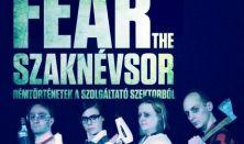 DEKK by Dumaszínház - Vinnai András: Fear The Szaknévsor