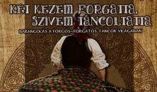 HATÁRTALAN TÁNCFŐVÁROS Nagyvárad Táncegyüttes - Háromszék Táncegyüttes