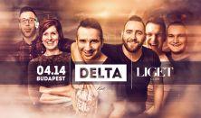 DELTA koncert - 04.14. péntek - Liget Club Budapest