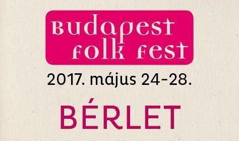 Budapest Folk Fesztiválbérlet 25-26-27.