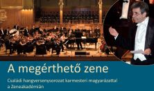 Budafoki Dohnányi Ernő Zenekar, A megérthető zene, Kodály, Nyíregyházi Cantemus Vegyeskar