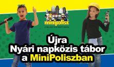 MiniPolisz NYÁRI NAPKÖZIS TÁBOR - július 24-28.