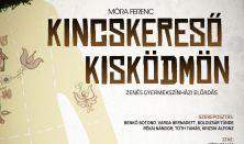 KINCSKERESŐ KISKÖDMÖN zenés gyermekszínházi előadás